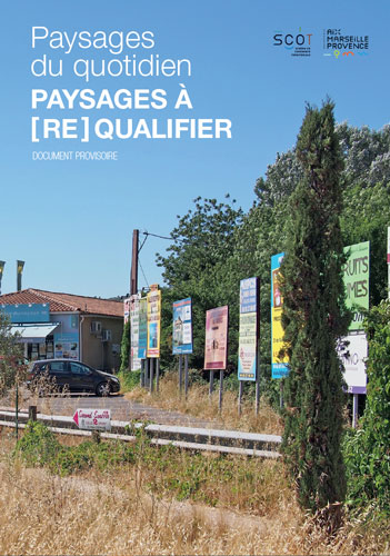 Paysages à (re)qualifier - SCoT Aix-Marseille Provence