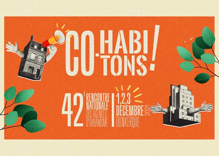 42e Rencontre nationale des agences d'urbanisme – «Co-Habitons»